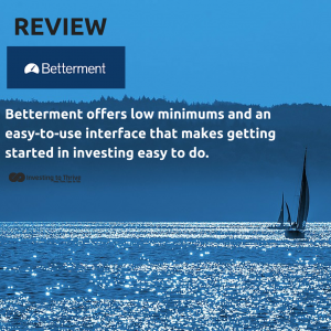 nvestingtoThrive.com Betterment Review