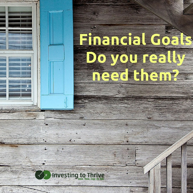 I saved and invested even when I didn't have financial goals. But there are distinct advantages to setting and striving toward goals.