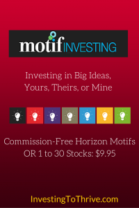 Investing to Thrive Motif Investing Review