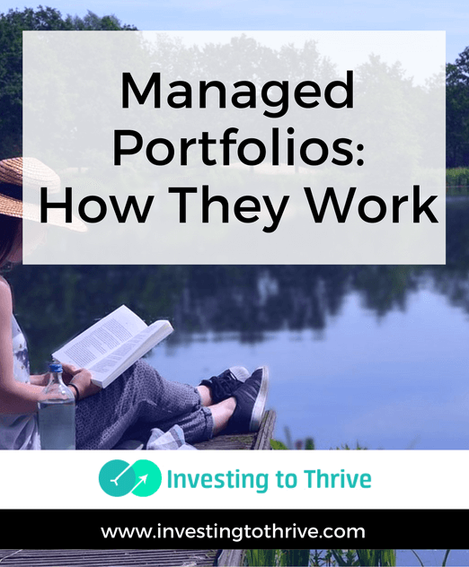 Managed Portfolios: Defined and Explained | Investing to Thrive
