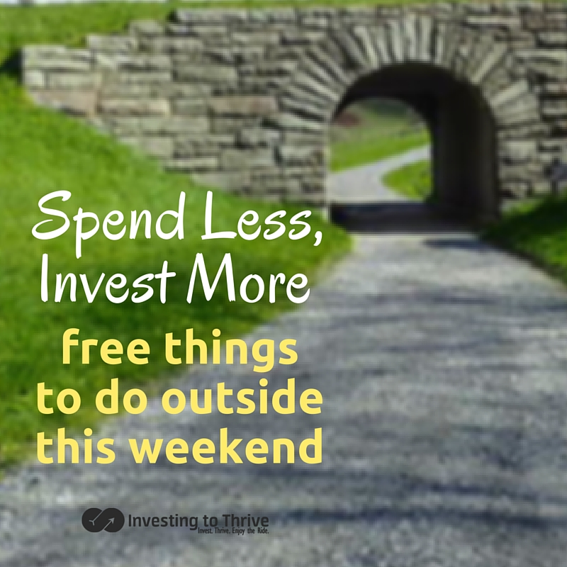 You can save money on entertainment by taking advantage of free things to do outside. Here are some of my favorite ways to spend the weekend.
