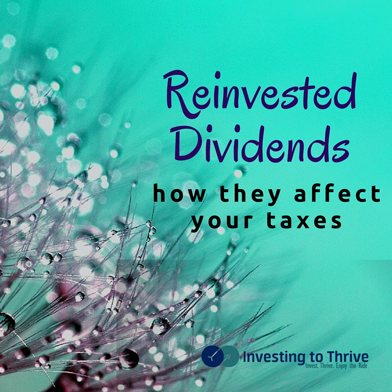 Dividends and dividend reinvestment can affect your taxes. Learn how.