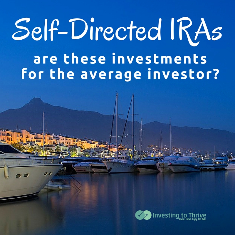Self-directed IRAs allow nontraditional investments such as rental properties and private placement securities to be held inside a retirement account.