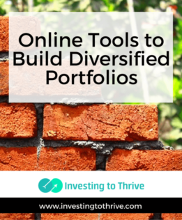 Online Tools To Build Investment Portfolios Investing To Thrive